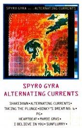 SPYRO GYRA - ALTERNATING CURRENTS (MC)
