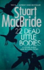 22 Dead Little Bodies