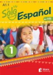 Solo español 1 (A1.1) Libro del alumno y de ejercicios +audio descargable