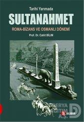 Onbir Sultanahmet Roma Bizans Ve Osmanlı Dönem