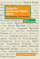Türkiyede Uluslararası İlişkiler Eğitimi Yeni Yaklaşımlar, Yeni Yöntemler