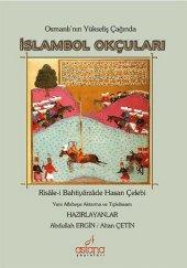 Osmanlının Yükseliş Çağında İslambol Okçuları
