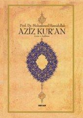 Aziz Kuran Çeviri ve Açıklama Küçük Boy, Metinli, Ciltli