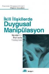Ikili İlişkilerde Duygusal Manipülasyon Narsist...