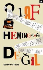 O Laf Hemingwayin Değil