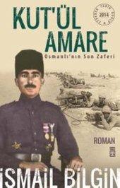 Kutül Amare Osmanlının Son Zaferi