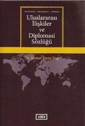 Uluslararası İlişkiler ve Diplomasi Sözlüğü İngilizce Fransızca Türkçe