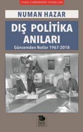 Dış Politika Anıları Güncemden Notlar 1967 2018