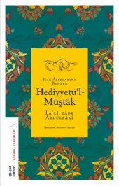 Hediyyetül Müştak Hak aşıklarına Rehber Osmanlı Klasikleri