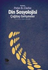Din Sosyolojisi Çağdaş Gelişmeler