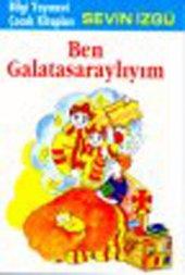 Ben Galatasaraylım