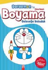 Doraemonla Çıkartmalı Boyama Geleceğe Yolculuk