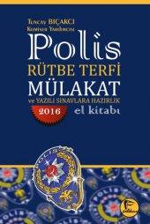 Polis Rütbe Terfi Mülakat Ve Yazılı Sınavlara...