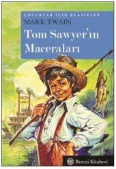 Çocuklar İçin Klasikler Tom Sawyerın Maceraları Cep Boy