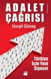 Adalet Çağrısı Türkiye İçin Yeni Siyaset