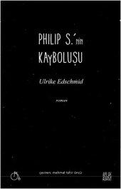 Philip S.nin Kayboluşu