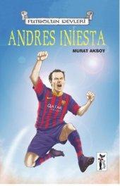 Andres Iniesta Futbolun Devleri