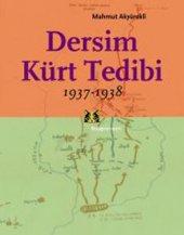 Dersim Kürt Tedibi 1937 1938