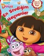 Kaşif Dora En Sevdiğim Hayvanlar