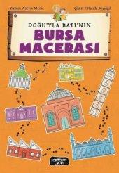 Doğuyla Batının Bursa Macerası