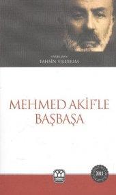 Mehmed Akifle Başbaşa