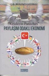 Paylaşım Odaklı Ekonomi Krizlerin Panzehiri