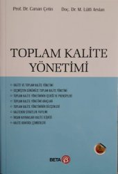 Toplam Kalite Yönetimi Canan Çetin M.Lütfi Arslan