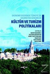 Ekonomi Ekseninde Türkiyede Geçmişten Günümüze