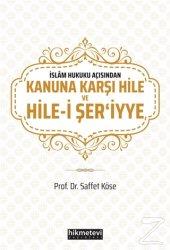 İslam Hukuku Açısından Kanuna Karşı Hile ve Hile i