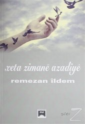 Xeta Zimane Azadiye/Remezan İldem