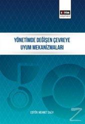 Yönetimde Değişen Çevreye Uyum Mekanizmaları/Mehmet