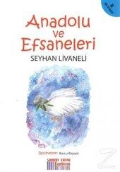 Anadolu ve Efsaneleri/Seyhan Livaneli
