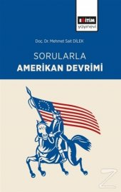 Sorularla Amerikan Devrimi/Mehmet Sait Dilek