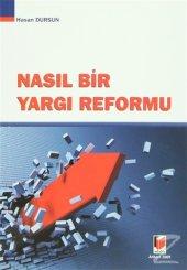 Nasıl Bir Yargı Reformu/Hasan Dursun