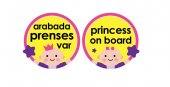 Babyjem 094 Araba Cam Yazısı Arabada Prenses Var
