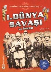 1. Dünya Savaşı Ve Öncesi Türkiye Cumhuriyeti...