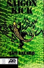 SAIGON KICK - THE LIZARD (MC)