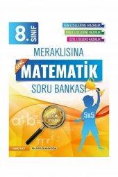 8 Sınıf Meraklısına Matematik Soru Bankası