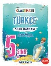 Okyanus 5.Sınıf Classmate Türkçe Soru  Bankası