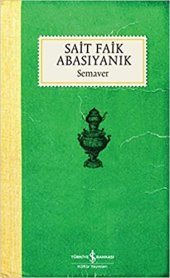 Semaver - Sait Faik Abasıyanık-iş Bankası Kültür Yayınları