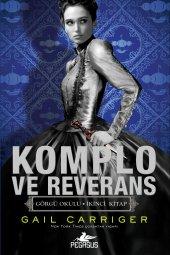 Komplo Ve Reverans - Görgü Okulu Serisi 2