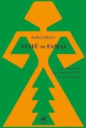 Kadın Folkloru Statü Ve Famaj