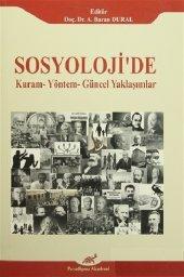 Sosyolojide Kuram Yöntem Güncel Yaklaşımlar