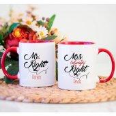 Kişiye Özel Mr. Right and Mrs. Always Right Kupa Bardak - Kırmızı