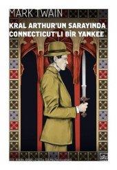 Kral Arthur'un Sarayında Connecticut'lı Bir Yankee - Mark Twain - İthaki Yayınları
