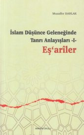 İslam Düşünce Geleneğinde Tanrı Anlayışları 1 Eşariler