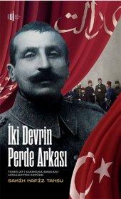 İki Devrin Perde Arkası Teşkilatı Mahsusa Başkanı Hüsamettin Ertürk