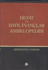 Bidat ve Batıl İnançlar Ansiklopedisi