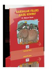 Kargalar Filleri Nasıl Kovdu? - Dr. Hidayet Sayın - Koza Yayınları