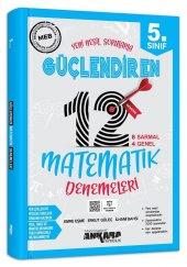 5. Sınıf Güçlendiren Matematik 12 Deneme Sınavı Ankara Yayıncılık